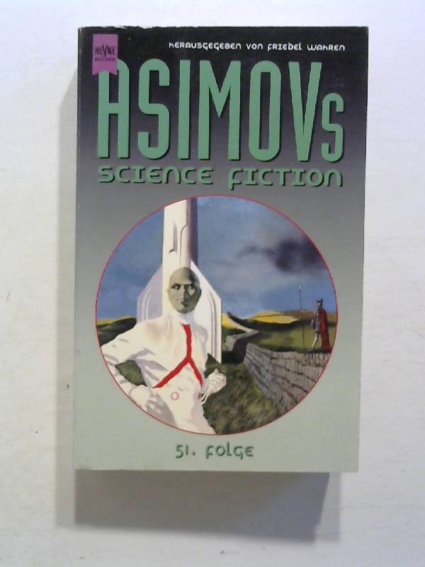 Asimov, Isaac, Wolfgang Jeschke und Friedel Wahren: Asimov's Science Fiction. 51. Folge.
