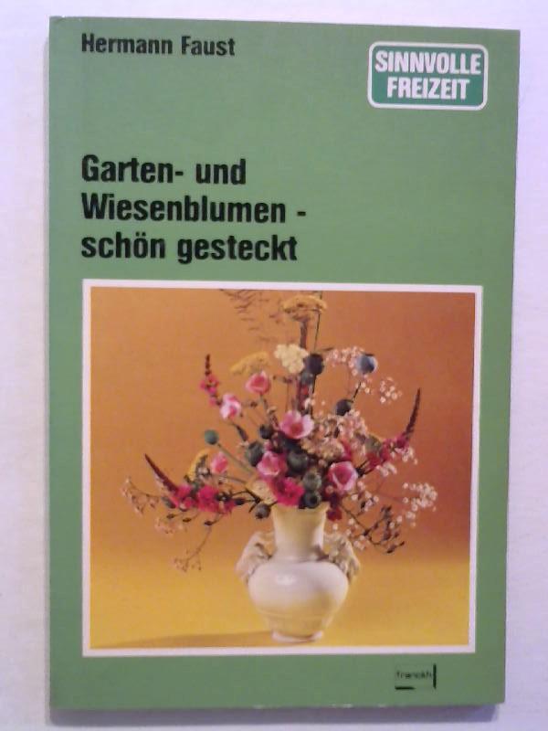 Garten- und Wiesenblumen - schön gesteckt.