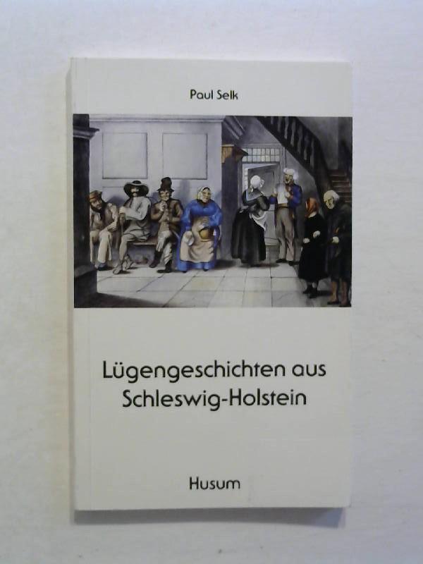 Lügengeschichten aus Schleswig - Holstein.
