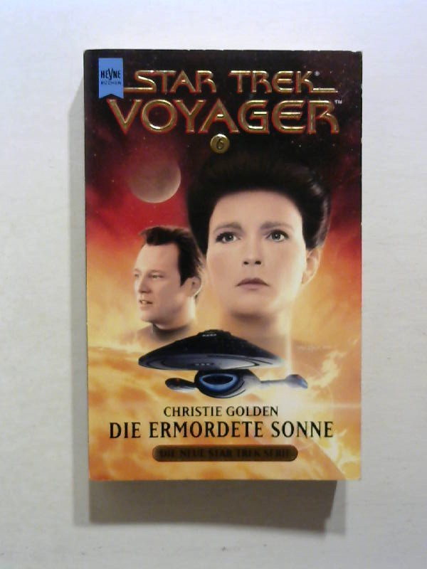 Golden, Christie: Star Trek, Voyager: Die ermordete Sonne.