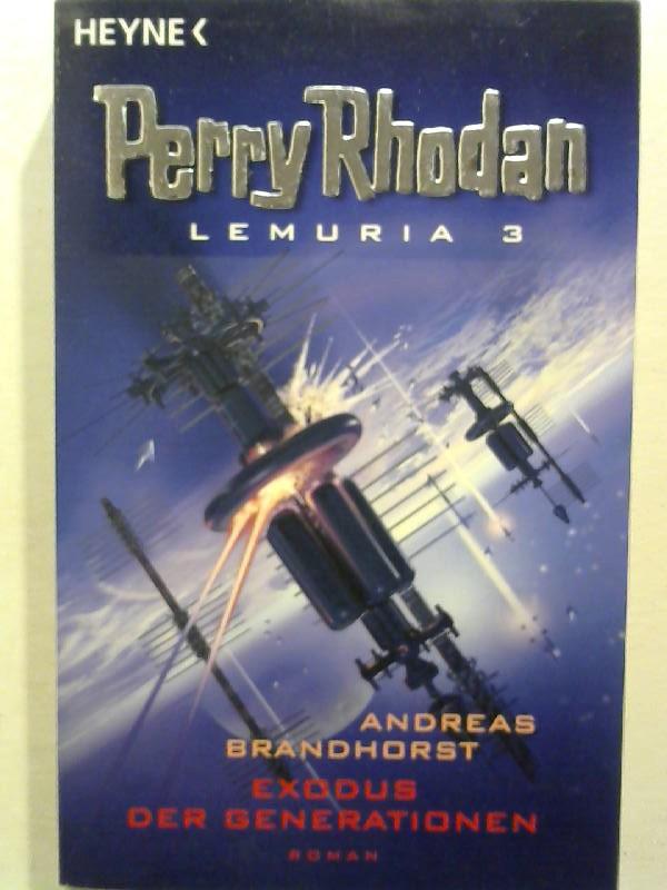 Perry Rhodan Lemuria 03. Exodus der Generationen.