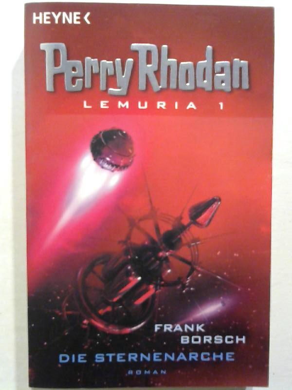 Perry Rhodan Lemuria 01: Die Sternenarche.