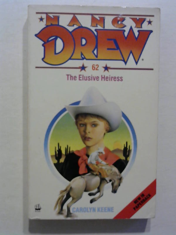 The Elusive Heiress. Nancy Drew 62.