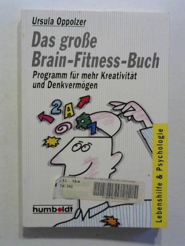 Oppolzer, Ursula: Das große Brain-Fitness-Buch.