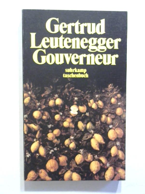 Leutenegger, Gertrud: Gouverneur.