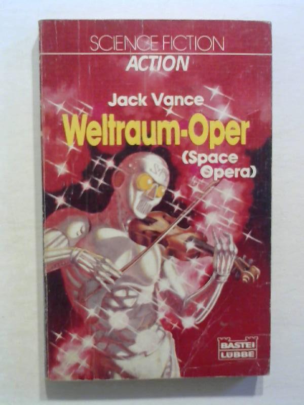 Vance, Jack: Weltraumoper (Space Opera)