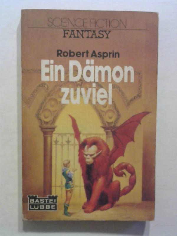 Asprin, Robert: Ein Dämon zuviel.