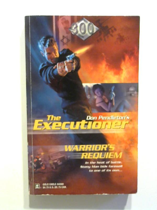 Pendleton, Don: The Executioner - Warrior's Requiem.