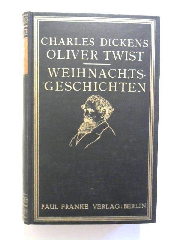 Oliver Twist / Weihnachtsgeschichten.