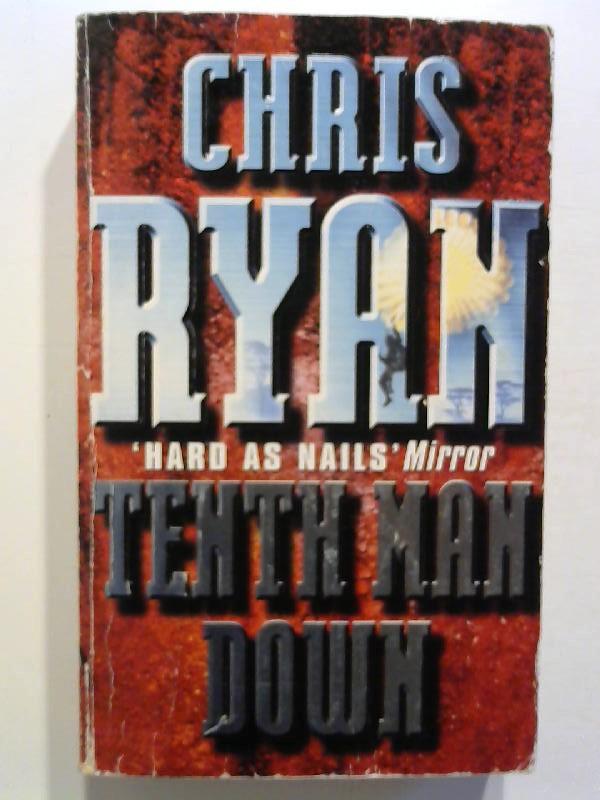 Ryan, Chris: Tenth Man Down.