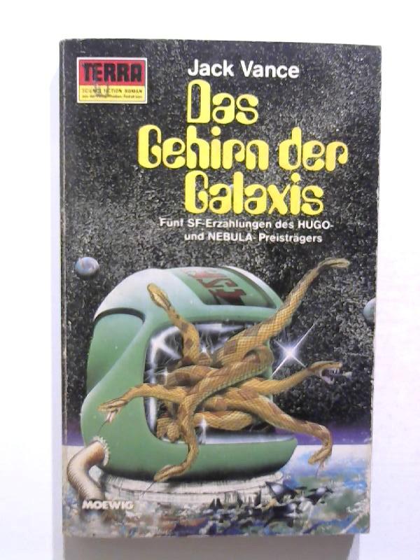 Vance, Jack: Das Gehirn der Galaxis.
