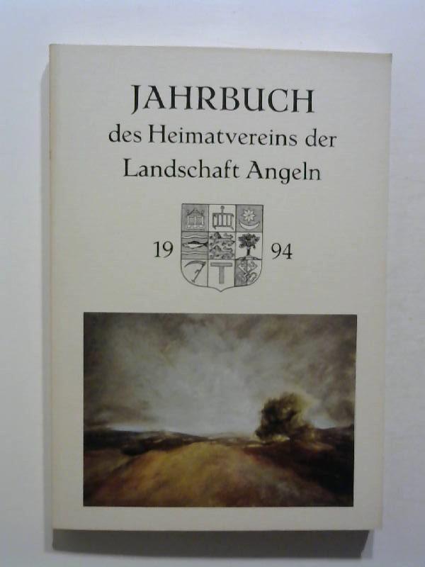 Jahrbuch des Heimatvereins der Landschaft Angeln 1994.