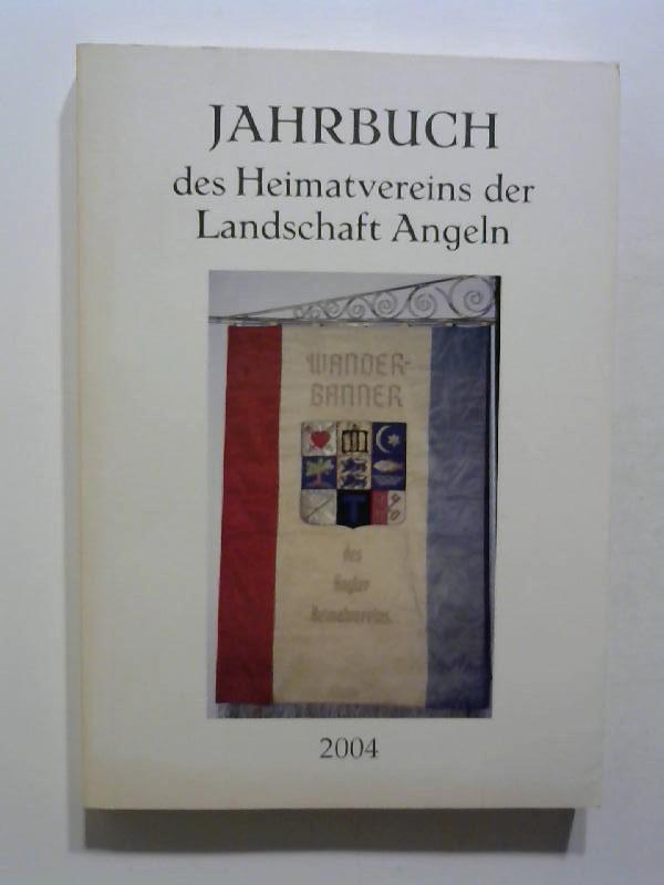 Jahrbuch des Heimatvereins der Landschaft Angeln 2004.
