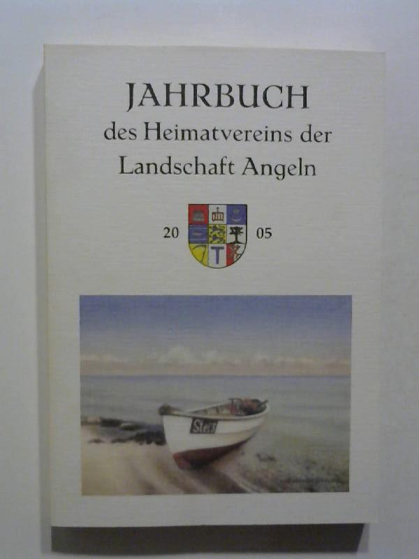 Jahrbuch des Heimatvereins der Landschaft Angeln 2005.