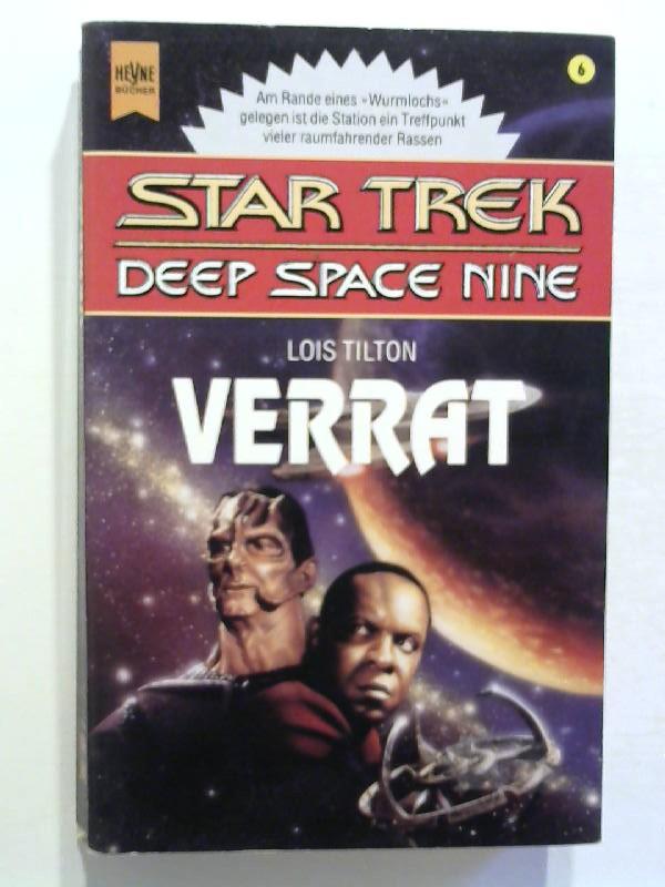 Tilton, Lois: Star Trek - Deep Space Nine: Verrat.