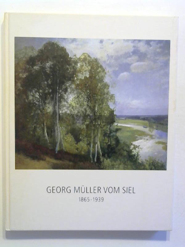 Georg Müller vom Siel: 1865-1939.