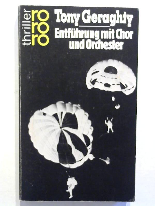 Geraghty, Tony: Entführung mit Chor und Orchester.