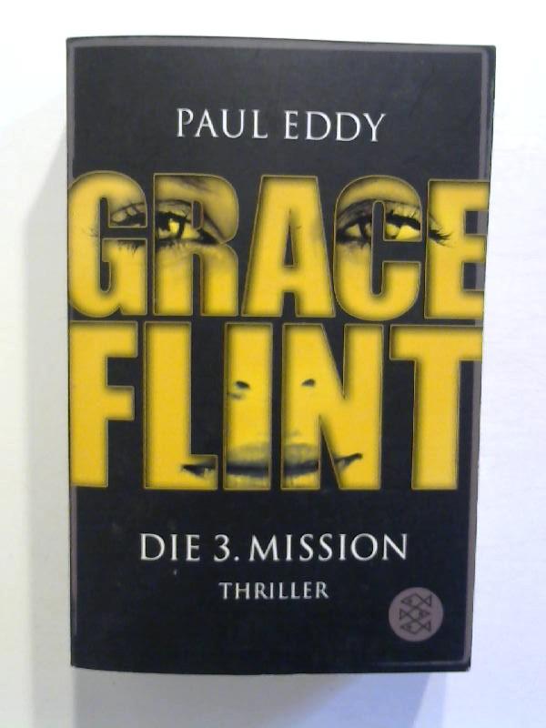 Eddy, Paul: Grace Flint - Die 3. Mission.