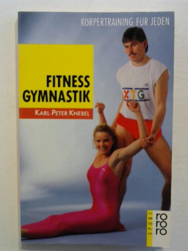 Fitnessgymnastik. Körpertraining für jeden.