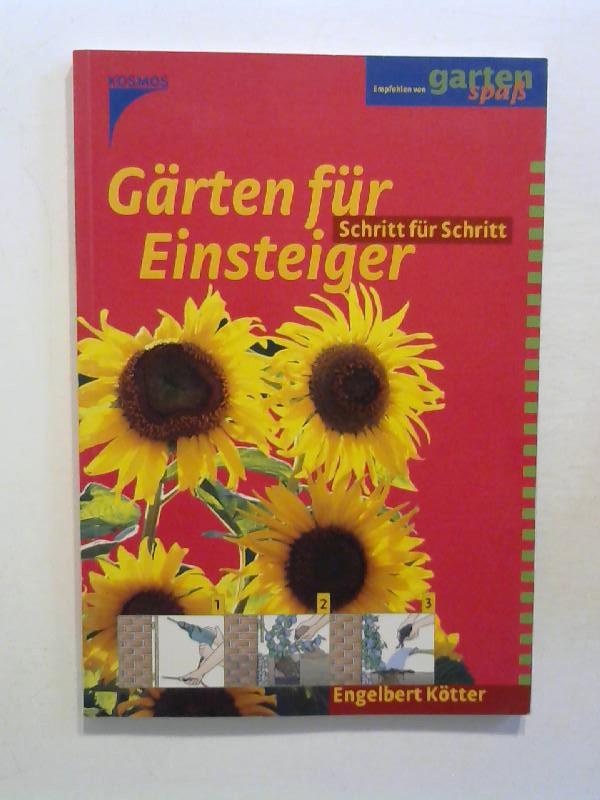 Kötter, Engelbert: Gärten für Einsteiger.