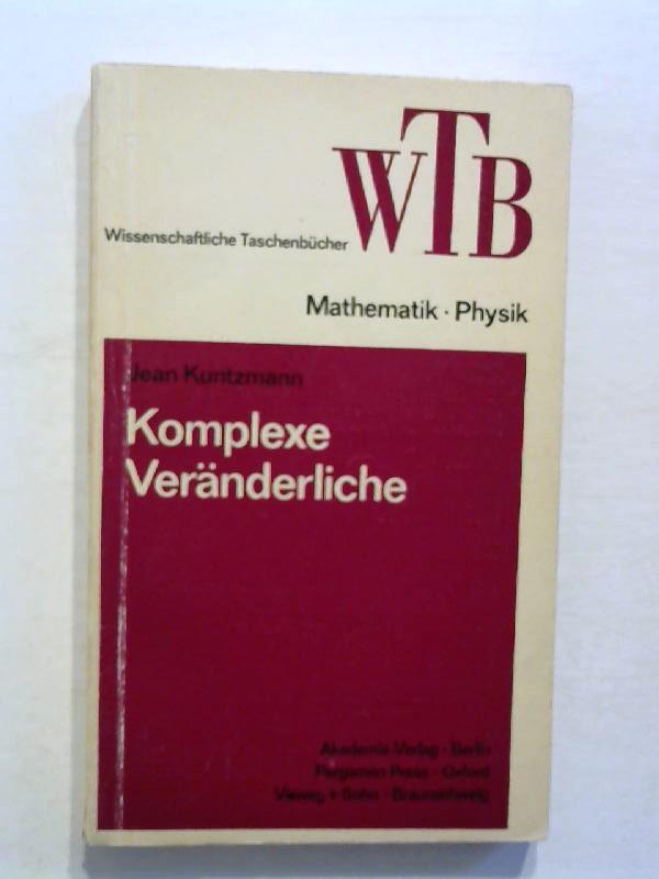 Kuntzmann, Jean: Komplexe Veränderliche.