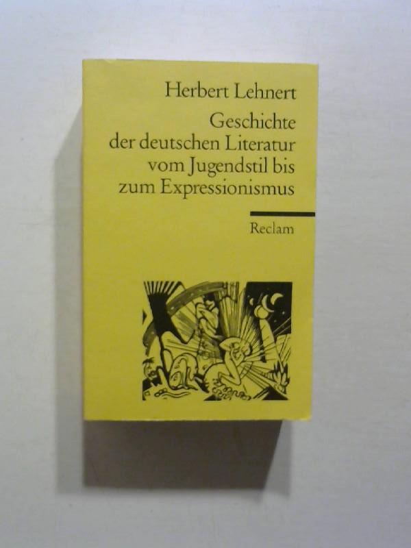 Geschichte der deutschen Literatur vom Jugendstil bis Expressionismus.