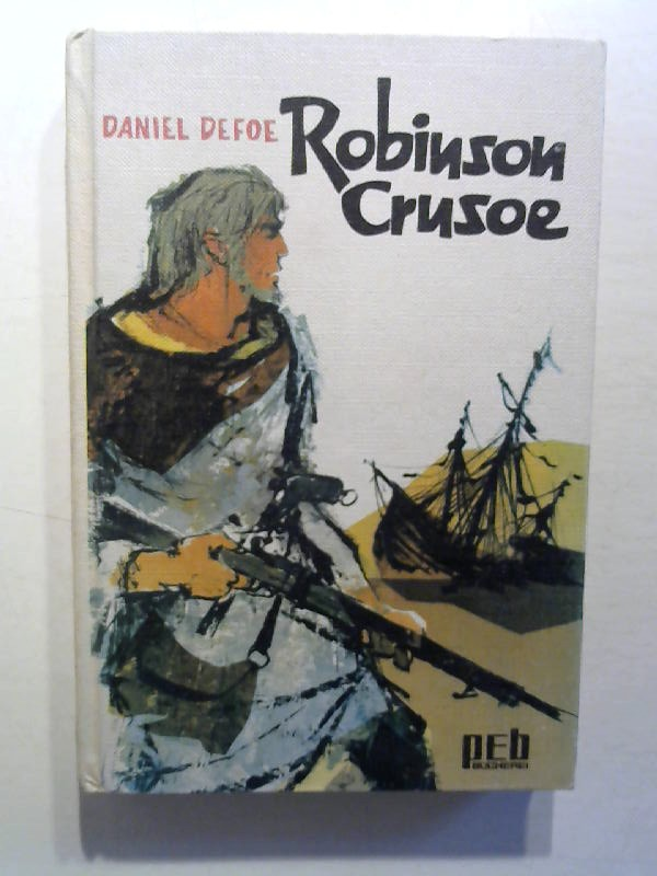 Defoe, Daniel: Robinson Crusoe.