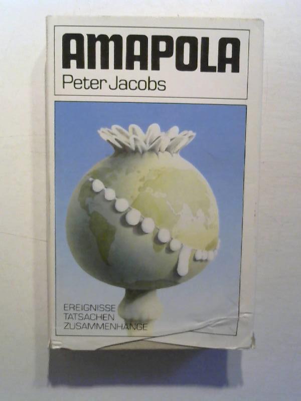 AMAPOLA. Die geheime Macht des Drogenimperiums.