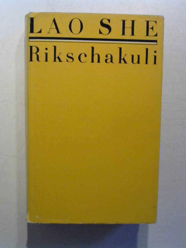 Lao She: Rikschakuli.