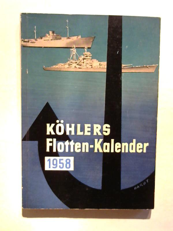 Köhlers Flottenkalender 1958.