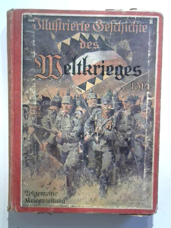 Illustrierte Geschichte des Weltkrieges 1914/15. Allgemeine Kriegszeitung. 53. Heft