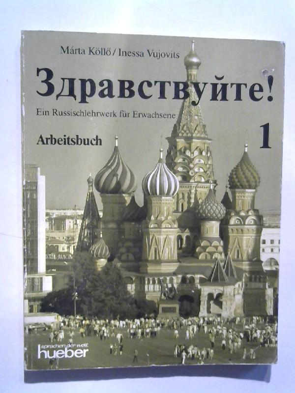 Ein Russischlehrwerk für Erwachsene. Arbeitsbuch.
