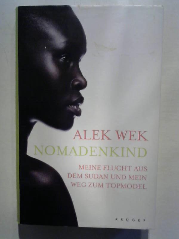 Nomadenkind: Meine Flucht aus dem Sudan und mein Weg zum Topmodel.
