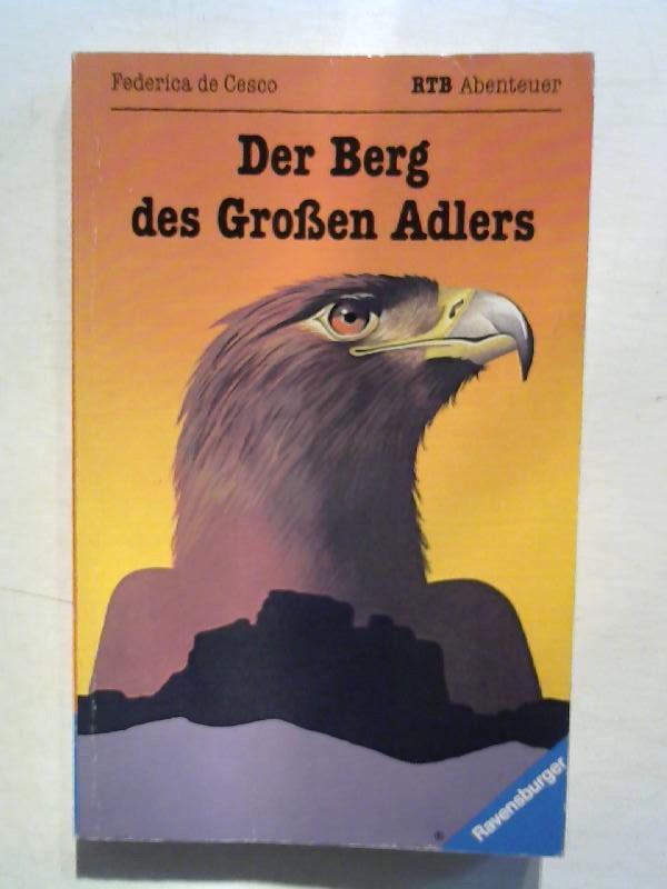 Der Berg des Großen Adlers.