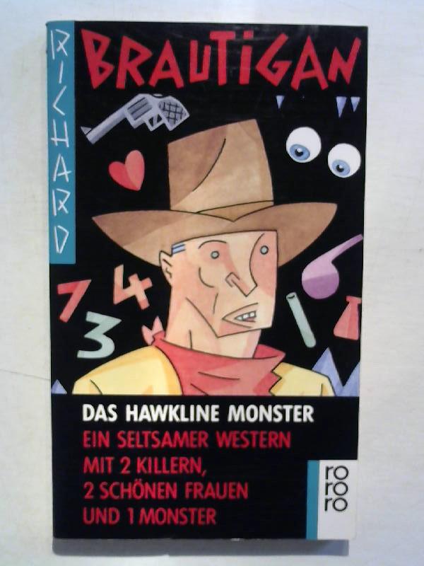 Das Hawkline Monster. Ein seltsamer Western mit 2 Killern, 2 schönen Frauen und 1 Monster.