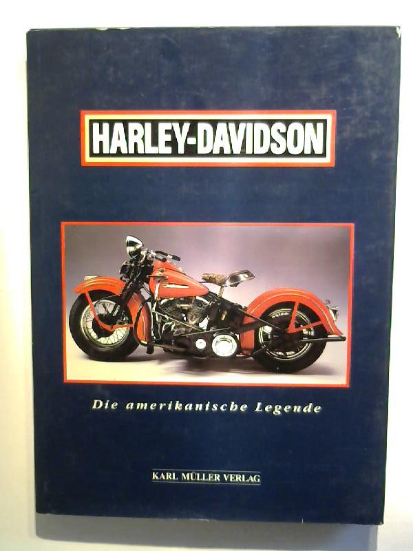 Lensveld, Jim und Paul Garson: Harley - Davidson.Die amerikanische Legende.