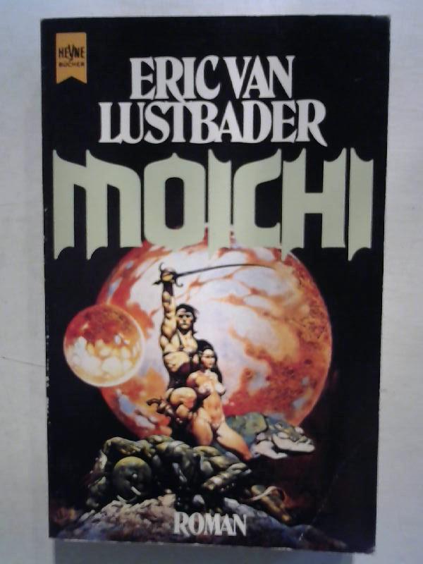 Moichi.