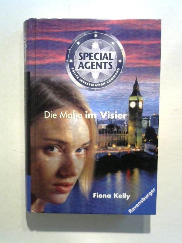 Kelly, Fiona: Spacial Agents, Bd. 4.: Die Mafia im Visier.