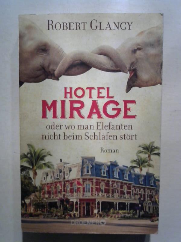 Hotel Mirage oder wo man Elefanten nicht beim Schlafen stört.
