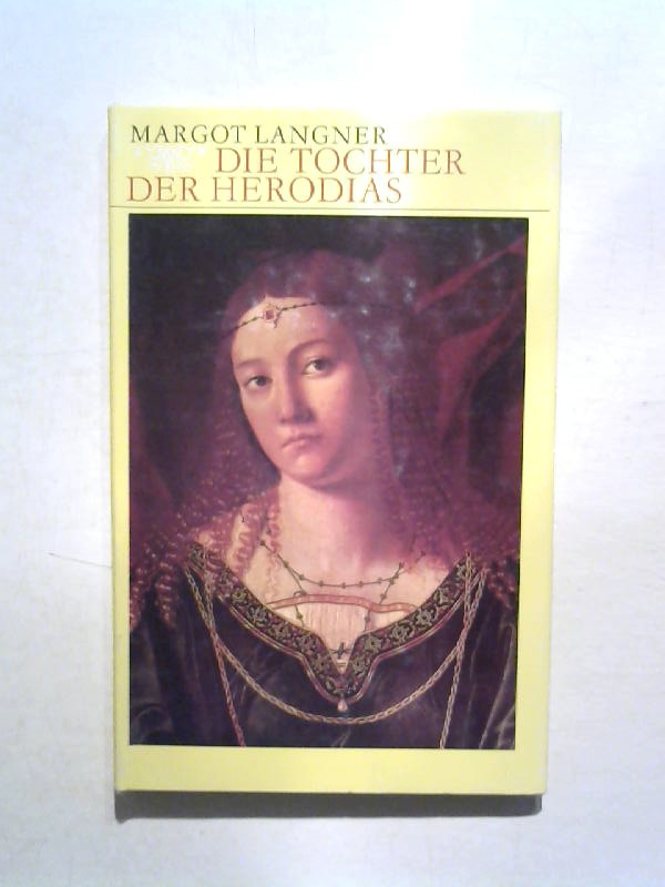 Die Tochter der Herodias.