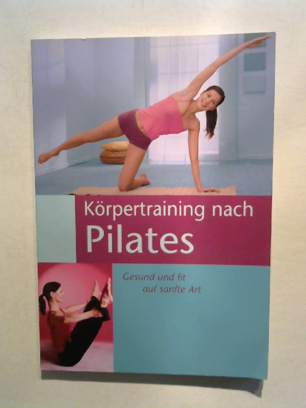 Körpertraining nach Pilates.