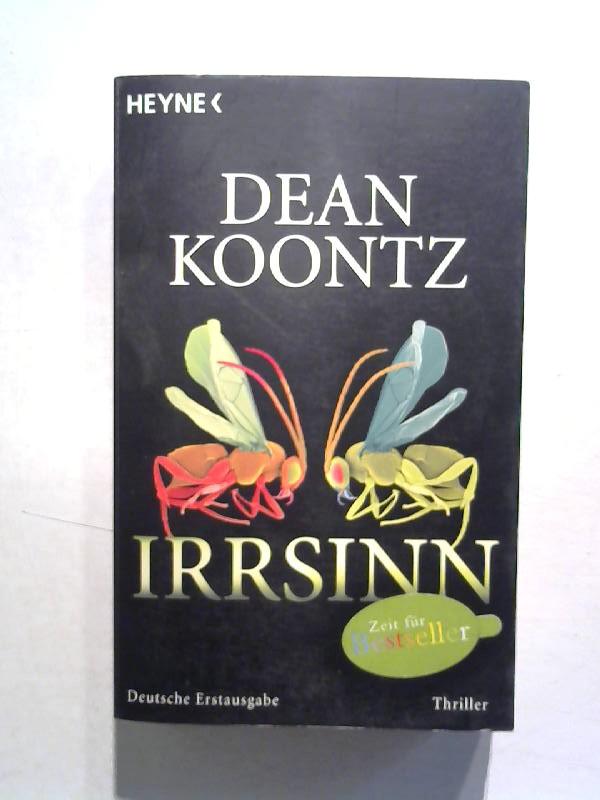 Koontz, Dean: Irrsinn.
