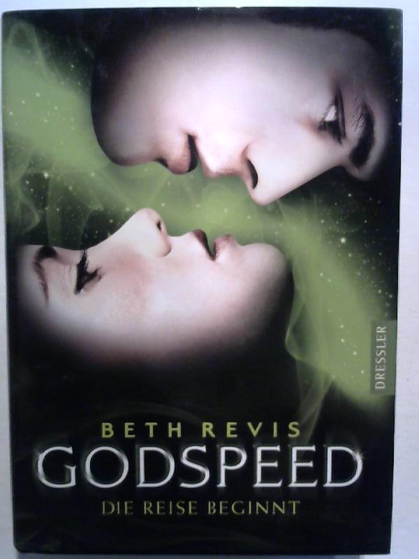 Godspeed - Die Reise beginnt.