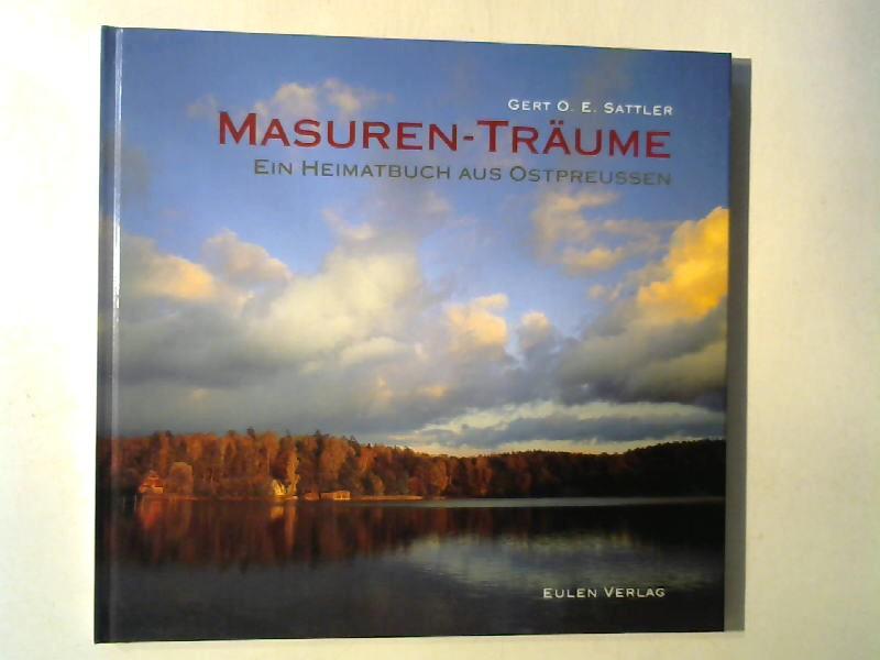 Masuren-Träume. Ein Haimatbuc aus Ostpreussen.