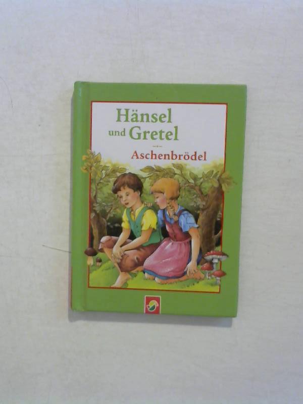 Hänsel und Gretel. / Aschenbrödel.