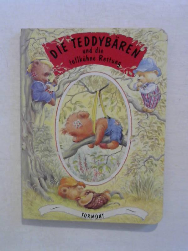 o.A.: Die teddybären und die tollkühne Rettung.