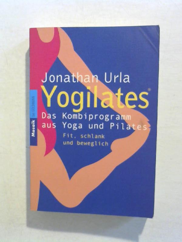 Yogilates: Das Kombiprogramm aus Yoga und Pilates.
