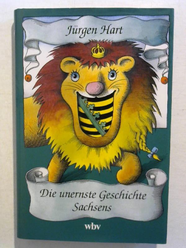 Die unernste Geschichte Sachsens.