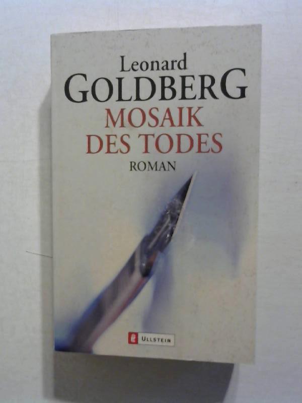 Goldberg, Leonard: Mosaik des Todes.