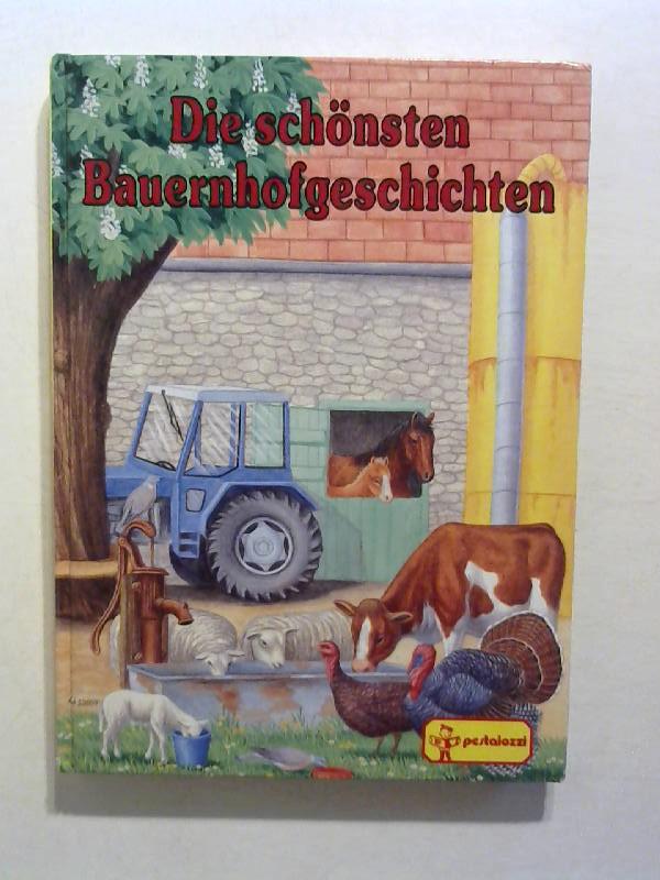 Die schönsten Bauernhofgeschichten.